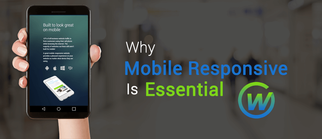 Why Mobile Responsive Websites Are Essential