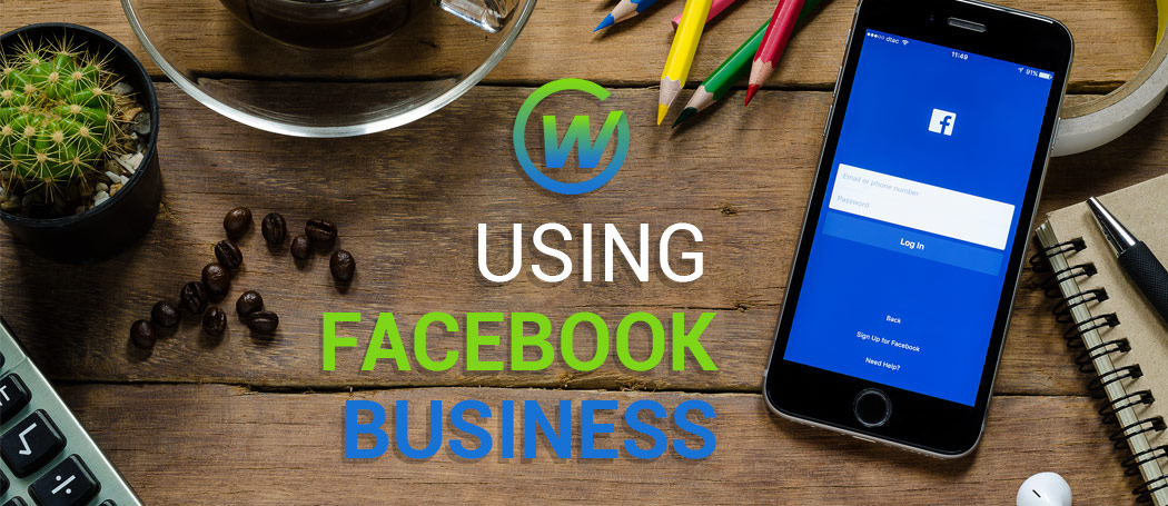 The Many Features of Facebook Business