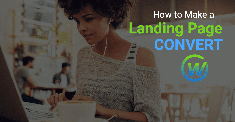 What Makes a Landing Page CONVERT