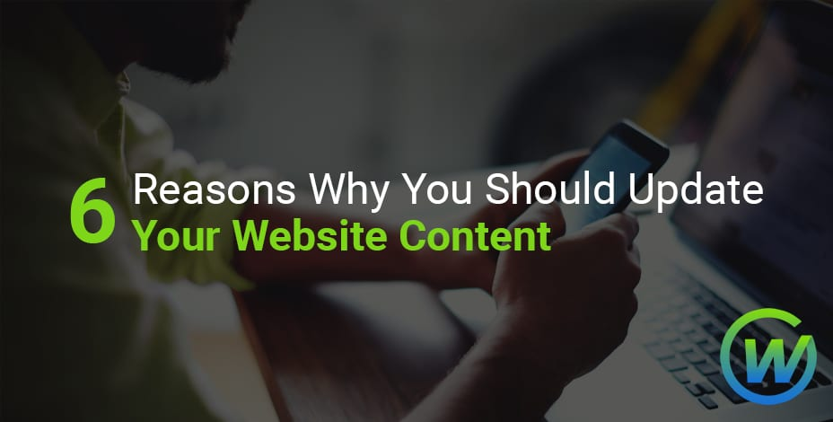 webaholics 6 reasons why you should update site content