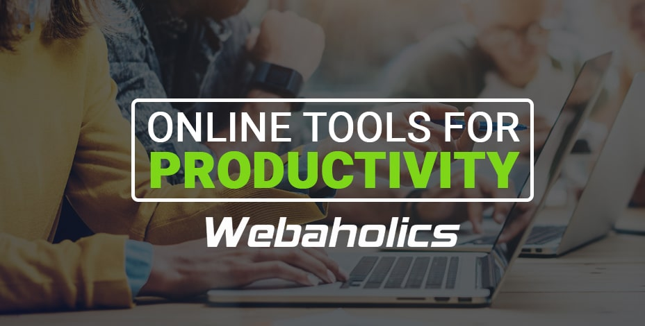 webaholics online tools for productivity