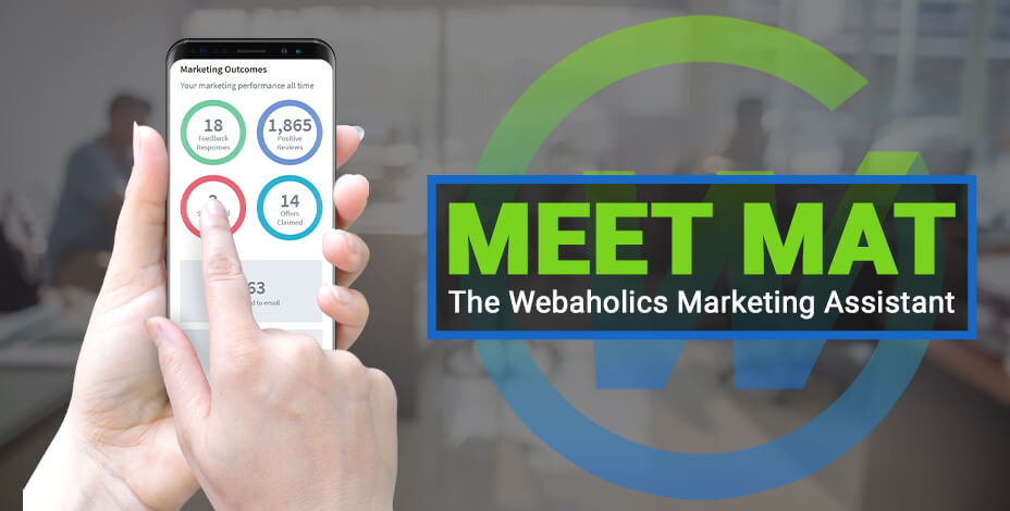 webaholics meet mat marketing assistant