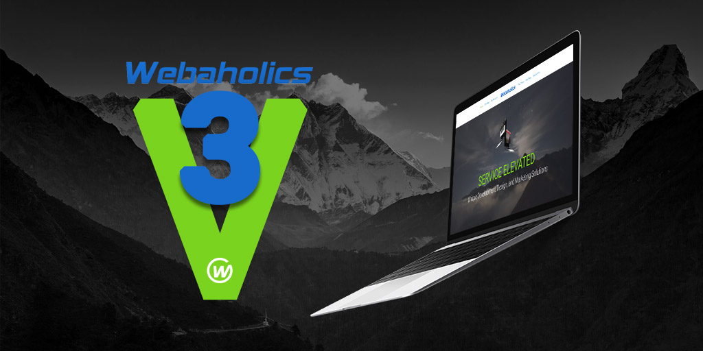 Welcome to Webaholics V3