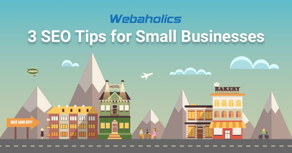 Webaholics 3 Simple SEO Tips For Small Businesses Hero Image